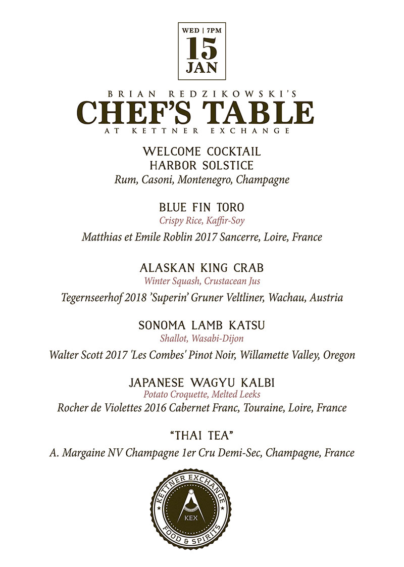 Brian Redzikowski's Chef's Table at Kettner Exchange – January 15th