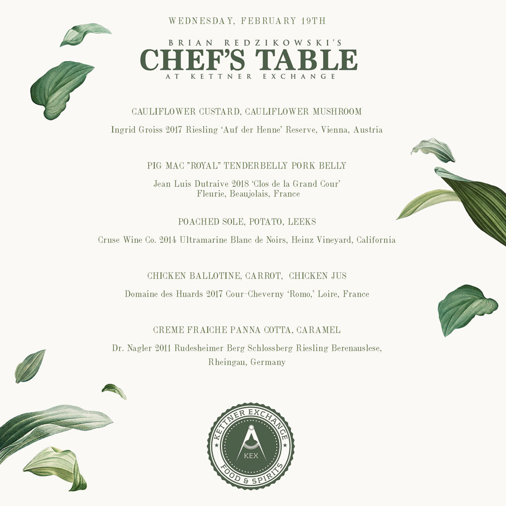 Brian Redzikowski's Chef's Table at Kettner Exchange — February 19th